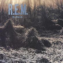 R.E.M – Murmur (album)